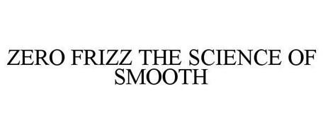 ZERO FRIZZ THE SCIENCE OF SMOOTH