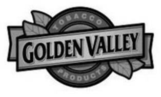 GOLDEN VALLEY TOBACCO PRODUCTS