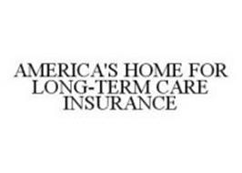 AMERICA'S HOME FOR LONG-TERM CARE INSURANCE