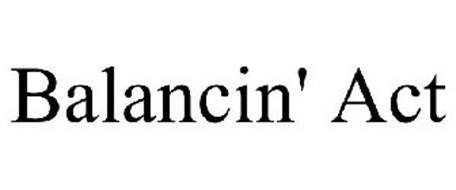 BALANCIN' ACT