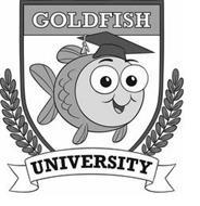 GOLDFISH UNIVERSITY
