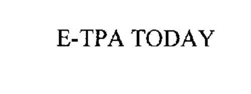E-TPA TODAY