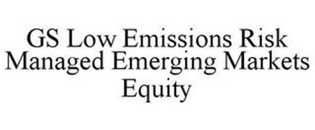 GS LOW EMISSIONS RISK MANAGED EMERGING MARKETS EQUITY