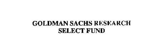 GOLDMAN SACHS RESEARCH SELECT FUND