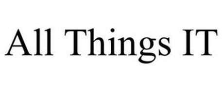 ALL THINGS IT