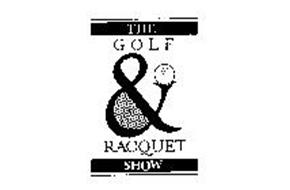 THE GOLF & RACQUET SHOW