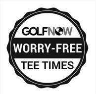 GOLF NOW WORRY-FREE TEE TIMES