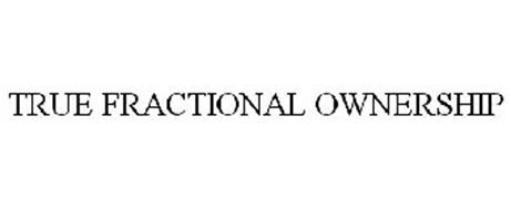 TRUE FRACTIONAL OWNERSHIP