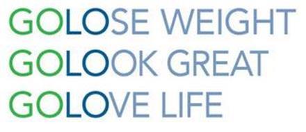 GOLOSE WEIGHT GOLOOK GREAT GOLOVE LIFE