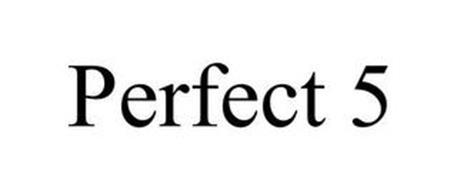 PERFECT 5