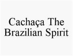 CACHAÇA THE BRAZILIAN SPIRIT