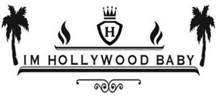 H IM HOLLYWOOD BABY