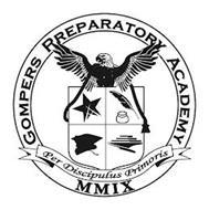 GOMPERS PREPARATORY ACADEMY PER DISCIPULUS PRIMORIS MMIX