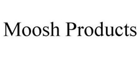 MOOSH PRODUCTS