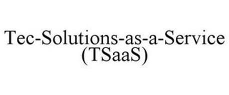 TEC-SOLUTIONS-AS-A-SERVICE (TSAAS)