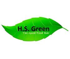 H.S. GREEN THE GOOD FOOD BAR