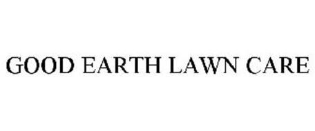 GOOD EARTH LAWN CARE
