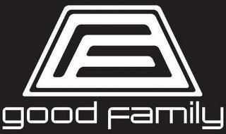 G; GOOD FAMILY