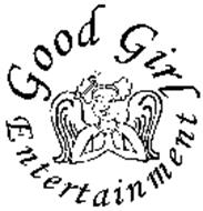 GOOD GIRL ENTERTAINMENT