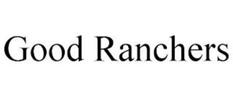 GOOD RANCHERS