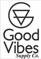 GV GOOD VIBES SUPPLY CO.