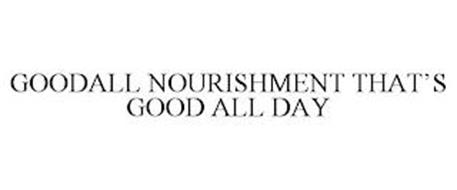 GOODALL NOURISHMENT THAT'S GOOD ALL DAY