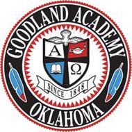 GOODLAND ACADEMY OKLAHOMA SINCE 1848