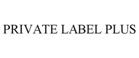 PRIVATE LABEL PLUS
