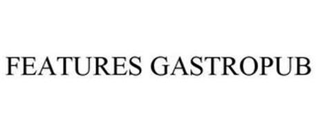 FEATURES GASTROPUB