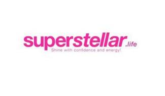SUPERSTELLAR.LIFE SHINE WITH CONFIDENCEAND ENERGY!
