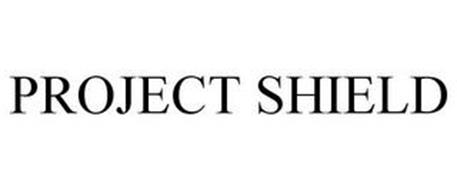 PROJECT SHIELD