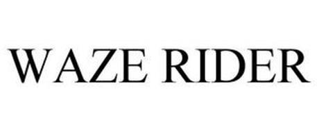 WAZE RIDER