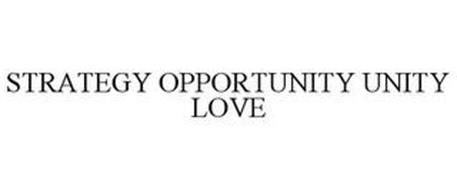 STRATEGY OPPORTUNITY UNITY LOVE