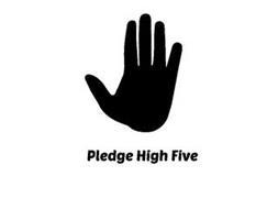 PLEDGE HIGH FIVE