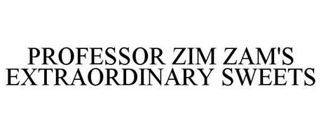PROFESSOR ZIM ZAM'S EXTRAORDINARY SWEETS