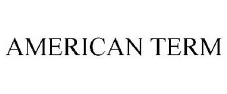 AMERICAN TERM