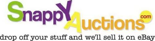 SNAPPY AUCTIONS.COM DROP OFF YOUR STUFF AND WE'LL SELL IT ON EBAY