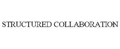 STRUCTURED COLLABORATION