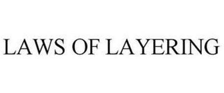 LAWS OF LAYERING