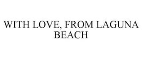 WITH LOVE, FROM LAGUNA BEACH