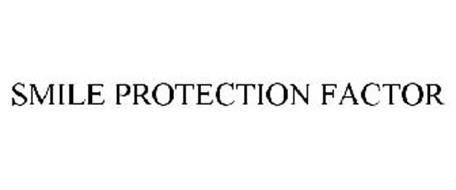 SMILE PROTECTION FACTOR