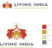 LIVING INDIA OUR GLOBAL MISSION FOR VICTORY OVER AIDS IN INDIA