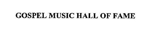 GOSPEL MUSIC HALL OF FAME