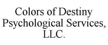 COLORS OF DESTINY PSYCHOLOGICAL SERVICES, LLC.