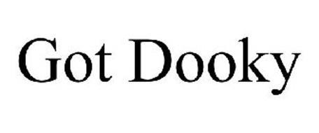 GOT DOOKY