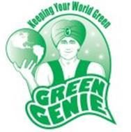 GREEN GENIE KEEPING YOUR WORLD GREEN