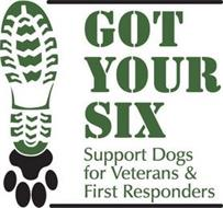 GOT YOUR SIX SUPPORT DOGS FOR VETERANS & FIRST RESPONDERS