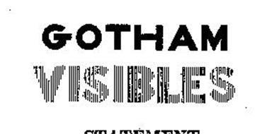 GOTHAM VISIBLES