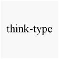 THINK-TYPE
