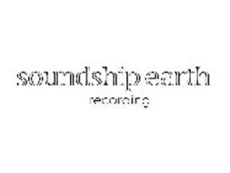 SOUNDSHIP EARTH RECORDING
